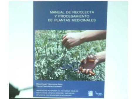 presentan manual para recoleccion de plantas medicinales