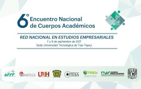 Realizará UTTT el 6º Encuentro Nacional de Cuerpos Académicos