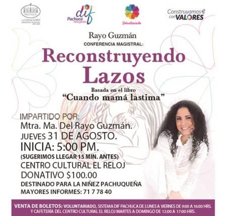 """DIF Pachuca realizará conferencia """"Reconstruyendo Lazos"""" para fortalecer relaciones entre madres e hijos"""