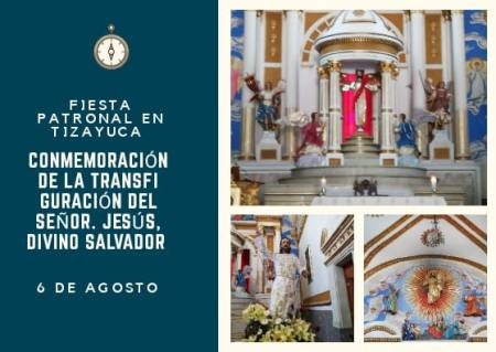 Fiesta patronal de Tizayuca, La transfiguración de Jesús.