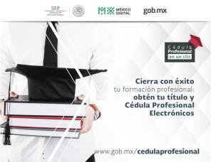 Obtención de Cédula Profesional 100% en línea a partir de octubre