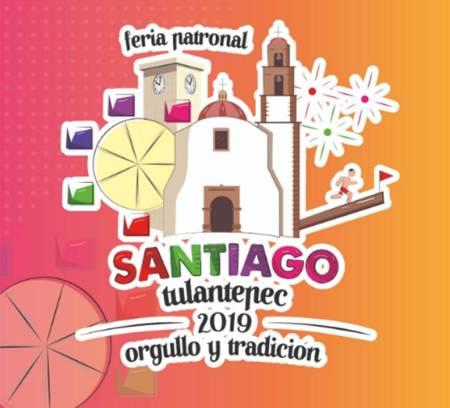 """Todo listo para celebrar la Feria Santiago Tulantepec 2019 """"Orgullo y Tradición"""""""