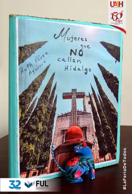 Mujeres que NO callan Hidalgo en la FUL 2019