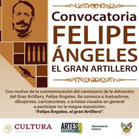 Lanza Cultura Hidalgo Convocatoria Nacional para honrar a Felipe Ángeles