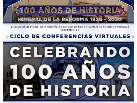 Ciclo de conferencias virtuales para conmemorar Centenario de Mineral de la Reforma