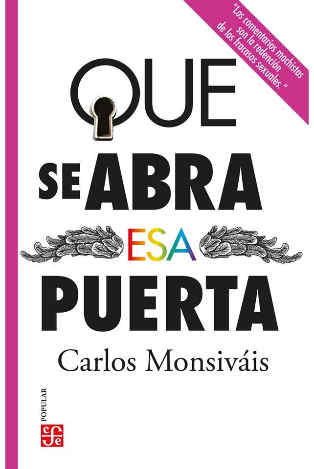 Conmemora el FCE el X aniversario luctuoso de Carlos Monsiváis