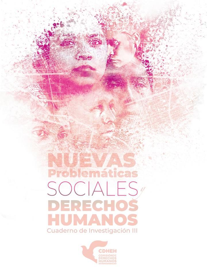 """Edita CDHEH tercer Cuaderno de investigación sobre """"Nuevas problemáticas sociales y derechos humanos"""""""