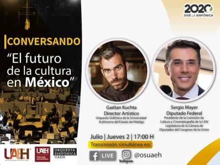 Realizará OSUAEH plática con Sergio Mayer sobre el futuro de la cultura en México